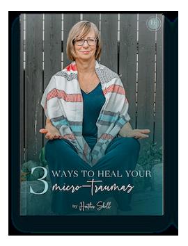 Explore 3 ways to heal your micro traumas